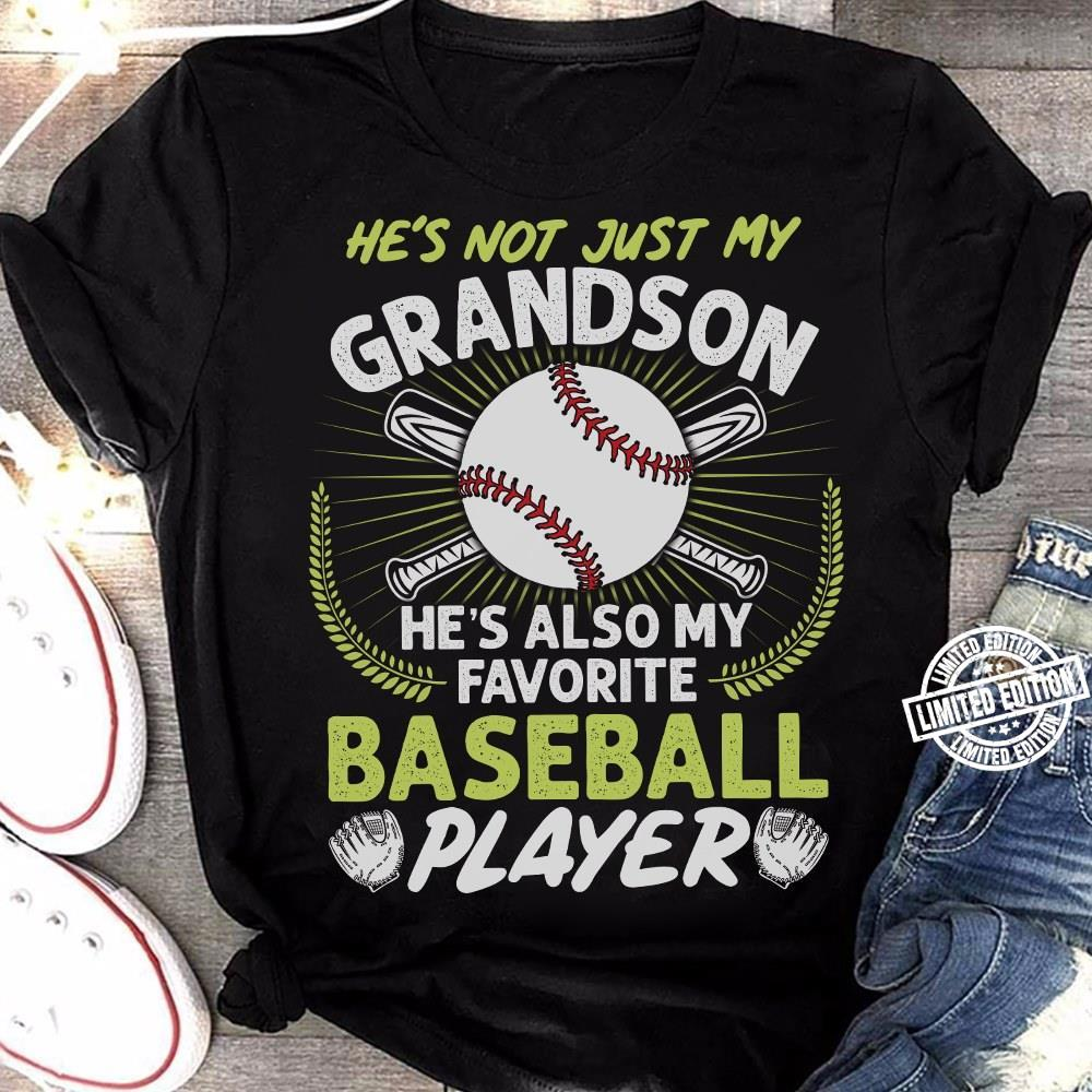 He's not just my grandson he's also my favorite baseball shirt