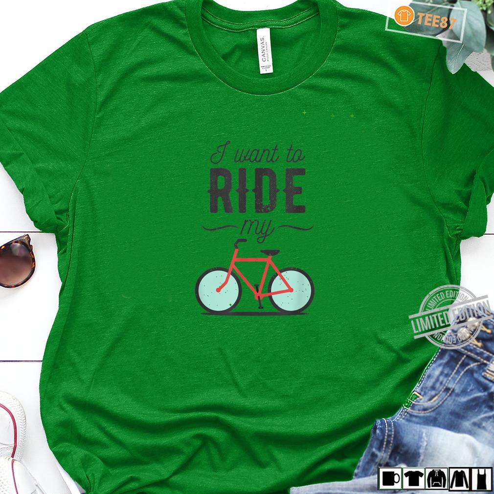I want to ride my Bike Shirt long sleeved
