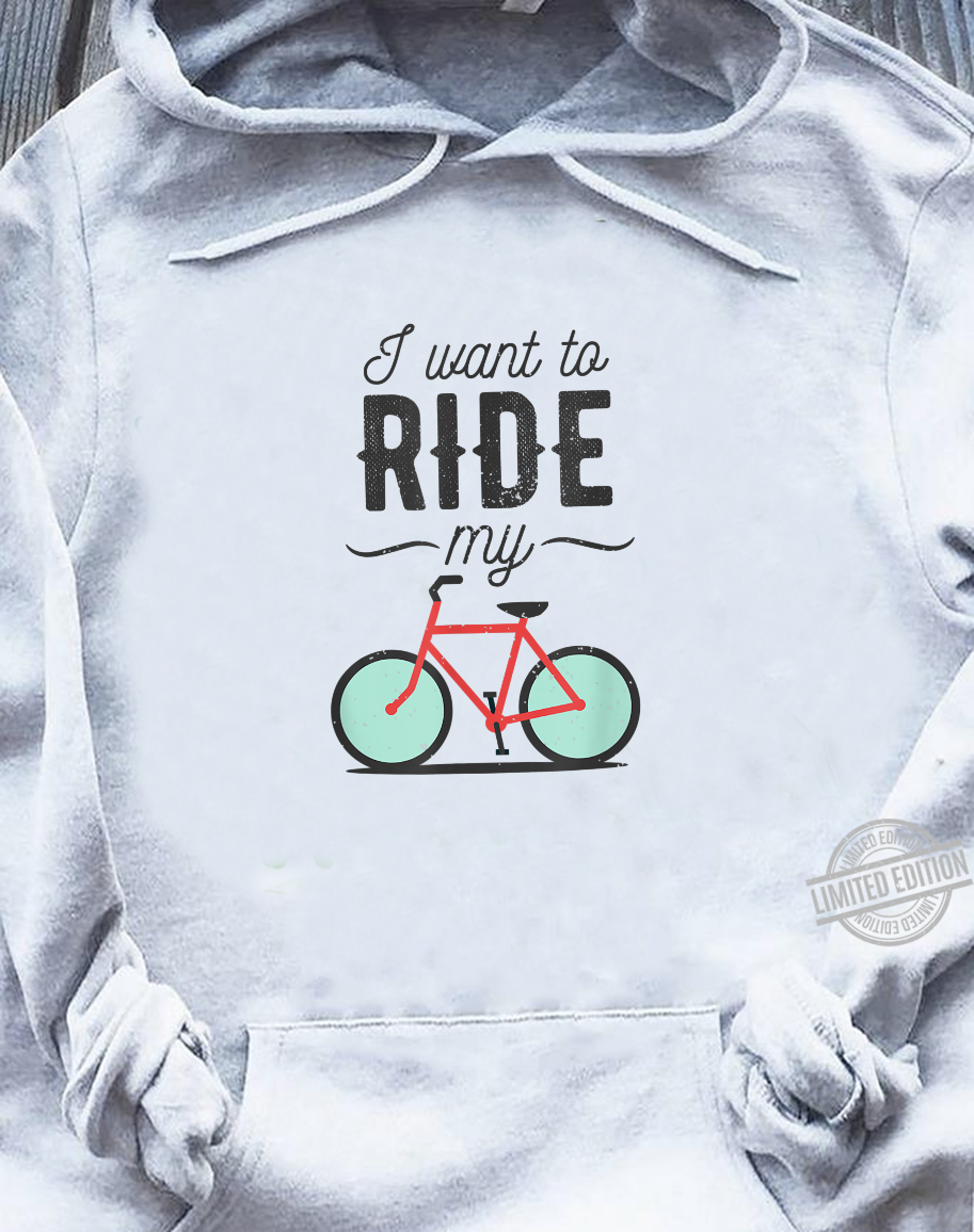 I want to ride my Bike Shirt sweater