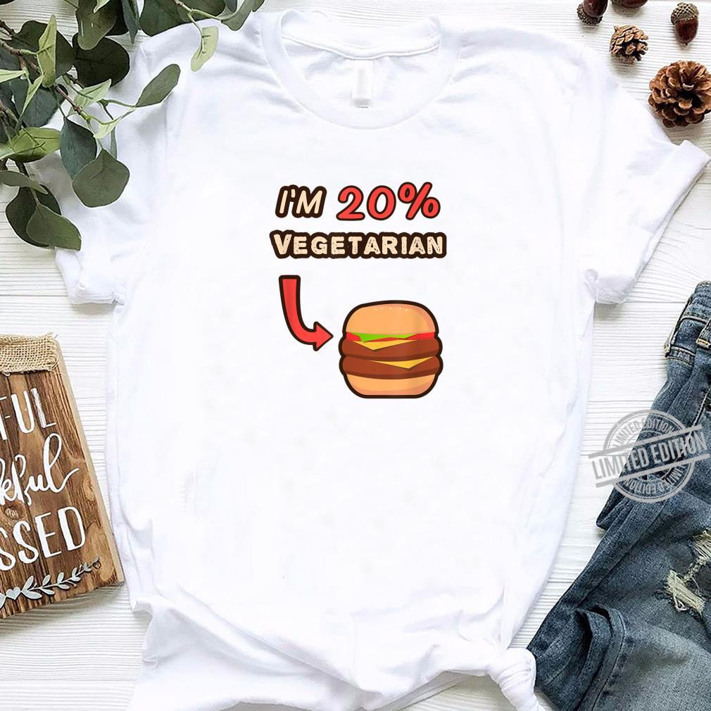 I'm 20% Vegetarian Cheese Burger humor design Shirt