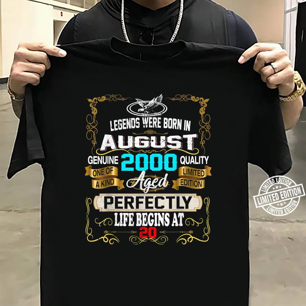 Legends Born In AUGUST 2000 20th Birthday 20 years old Shirt sweater