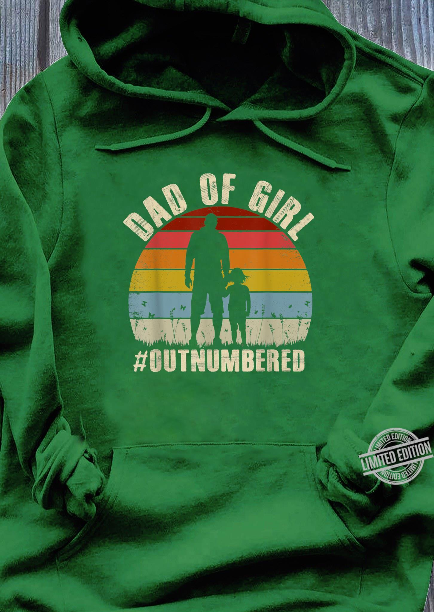 Mens Dad of Girls Outnumbered Shirt Father's Day Shirt hoodie