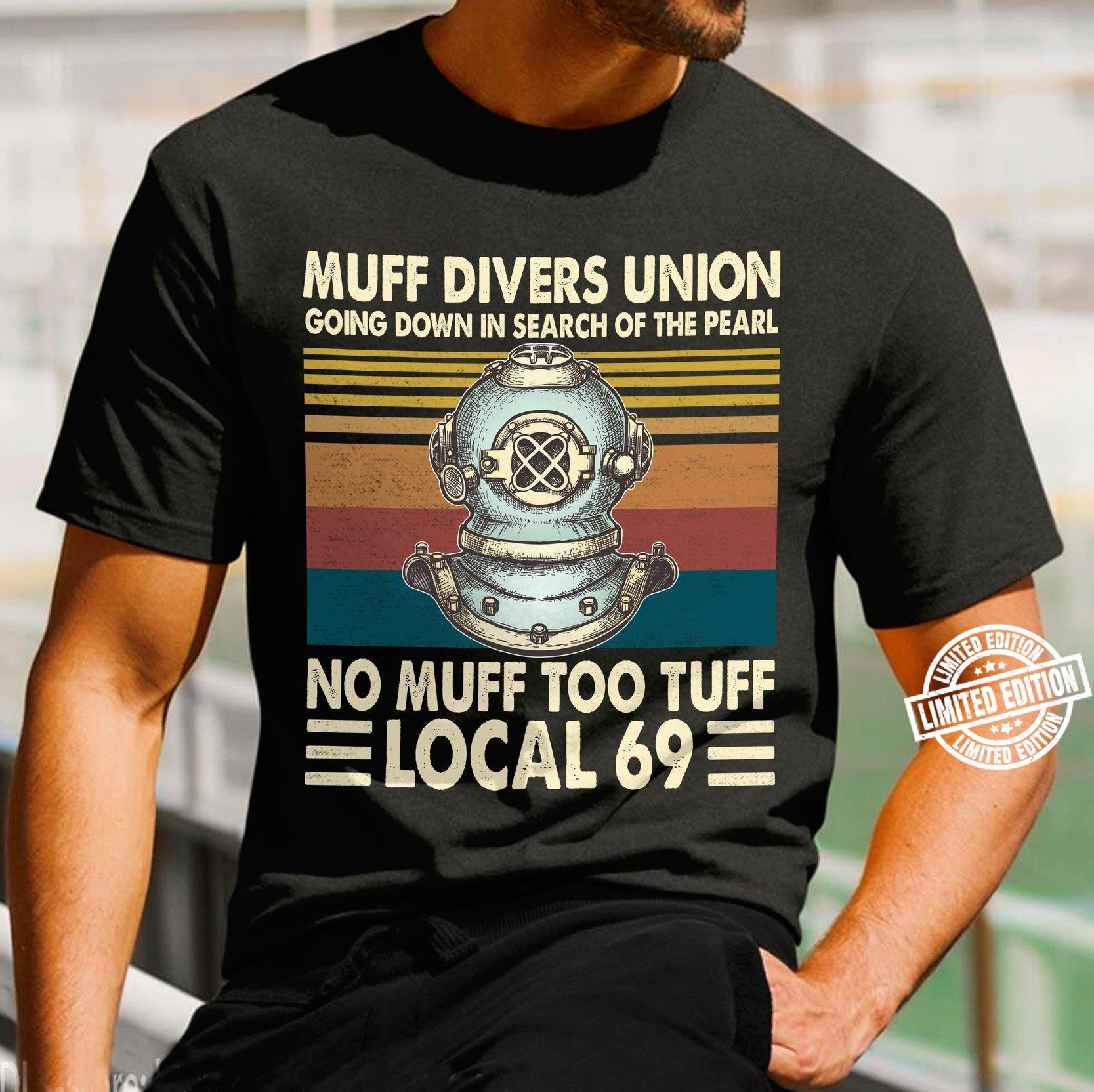 Muff divers union going down in search of the pearl shirt