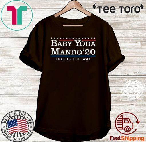 OFFICIAL BABY YODA MANDO THIS IS THE WAY 2020 Shirt