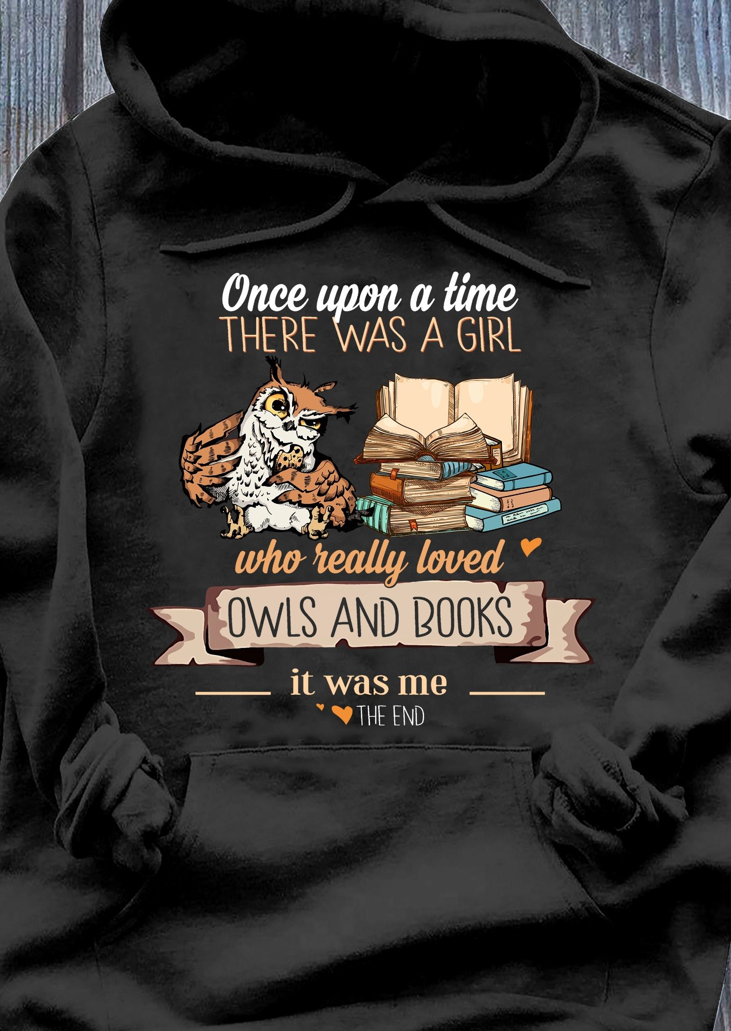 Once upon a time there was a girl who really loved owls and books shirt