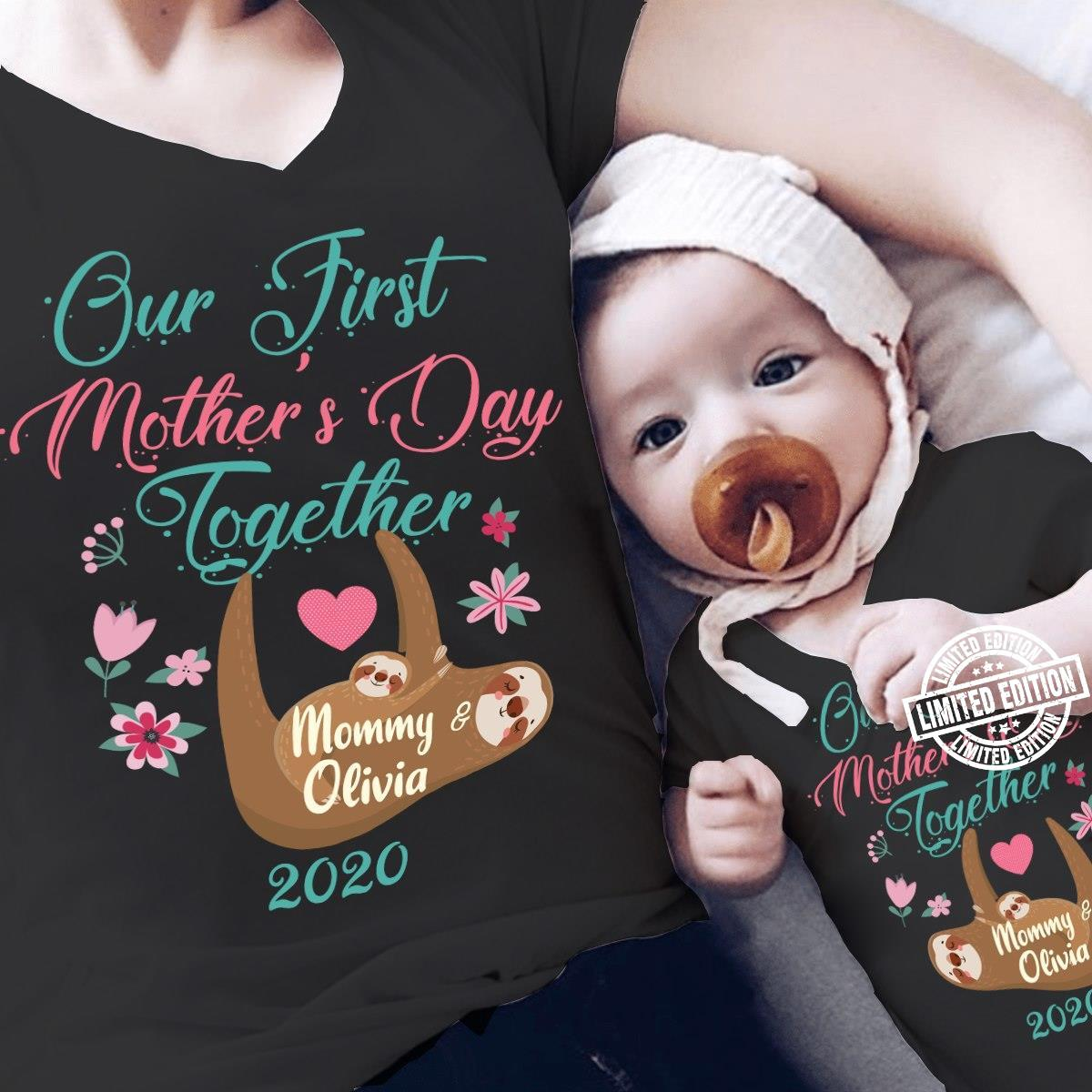 Our first mother's day together 2020 shirt