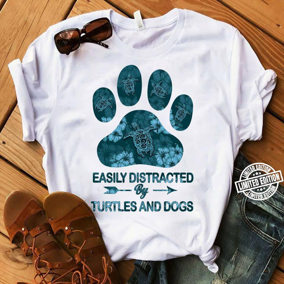 Paw easily distracted by turtles and dogs shirt