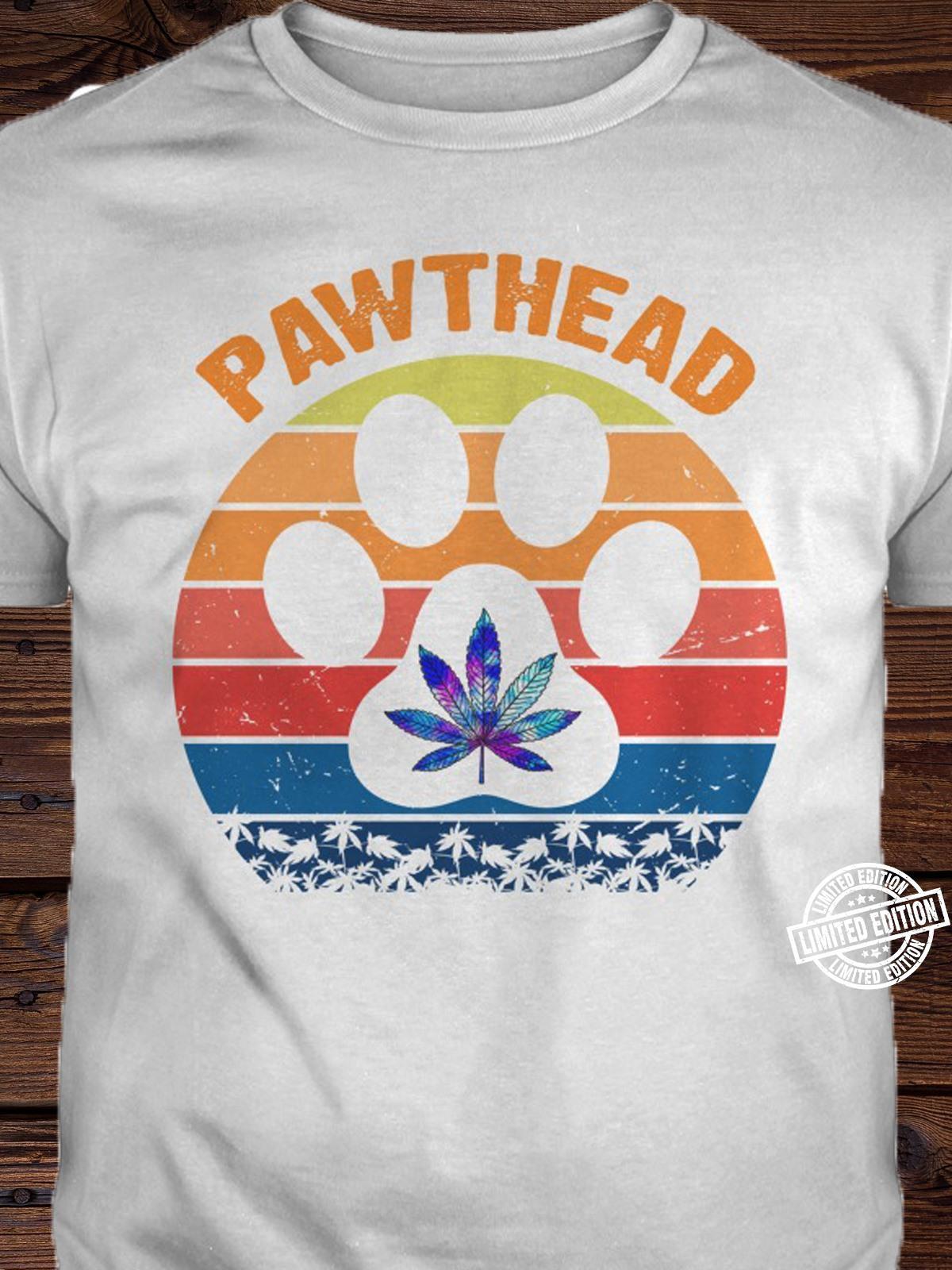 Paw weed pawthead shirt