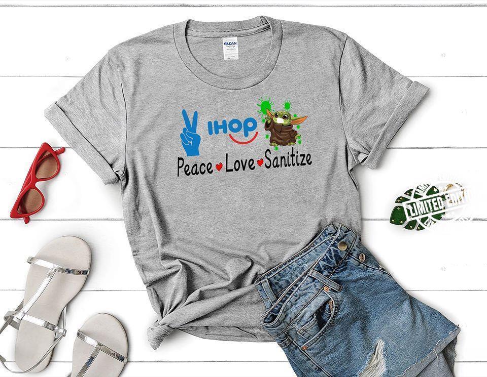Peace Love Ihop Sanitize Baby Yoda Coronavirus Shirt