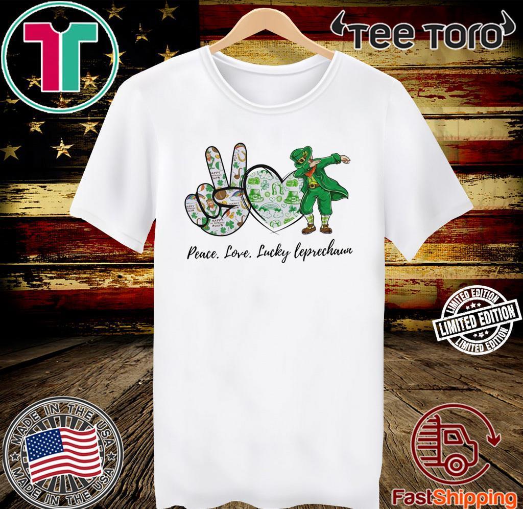 Peace Love Lucky Leprechaun Patrick Day Shirt
