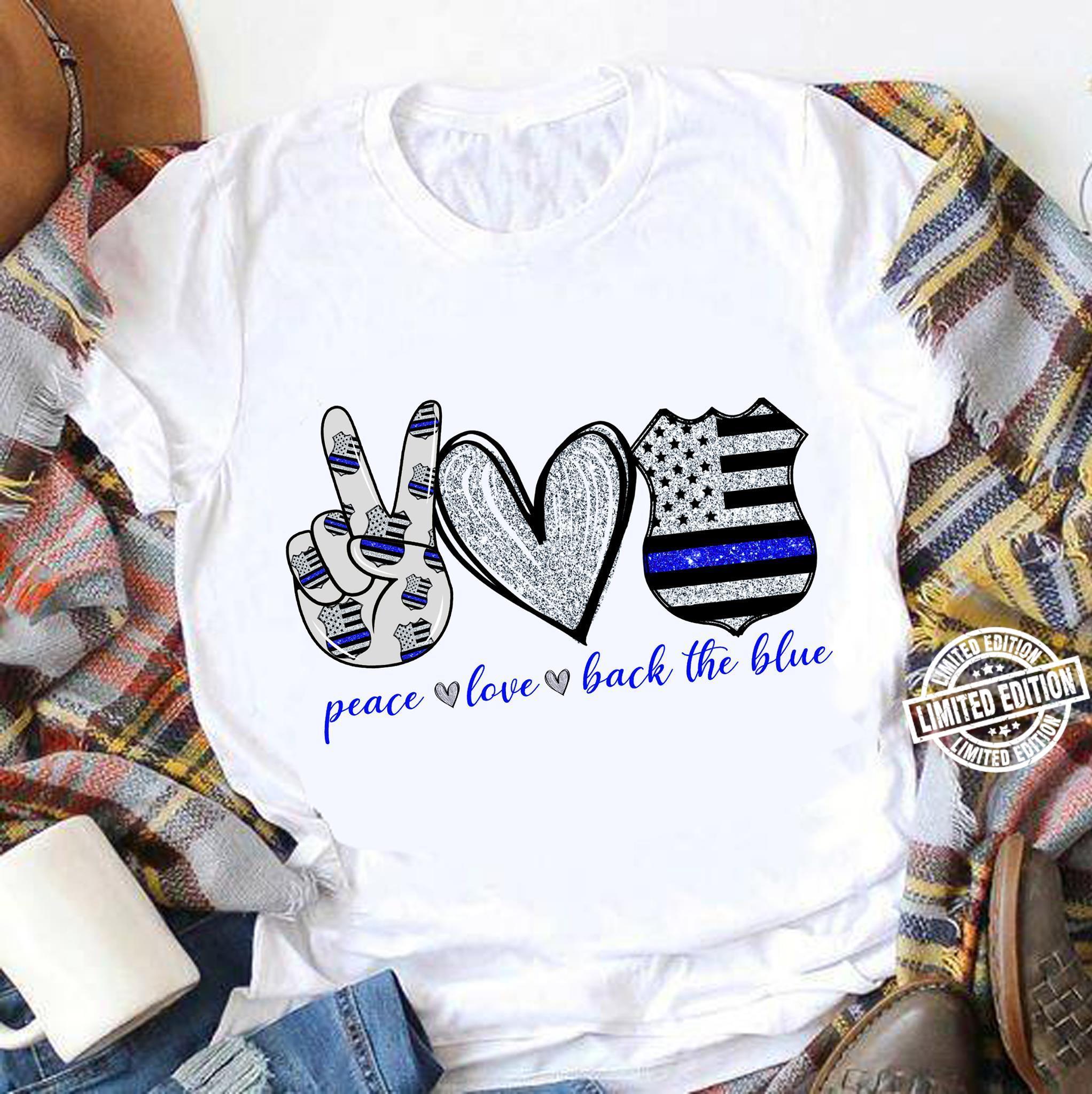 Peace love back the blue shirt