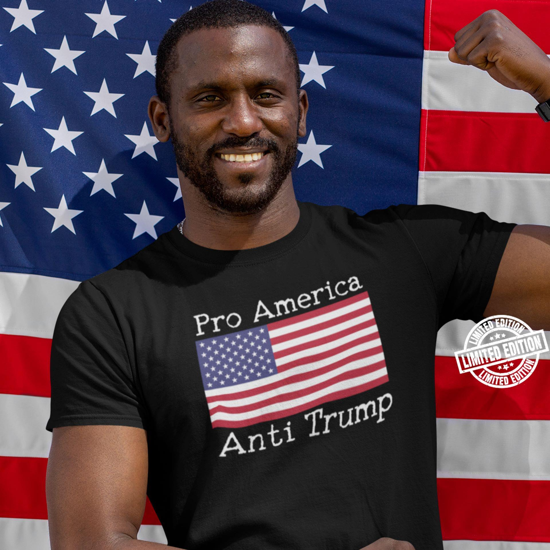 Pro America anti Trump shirt
