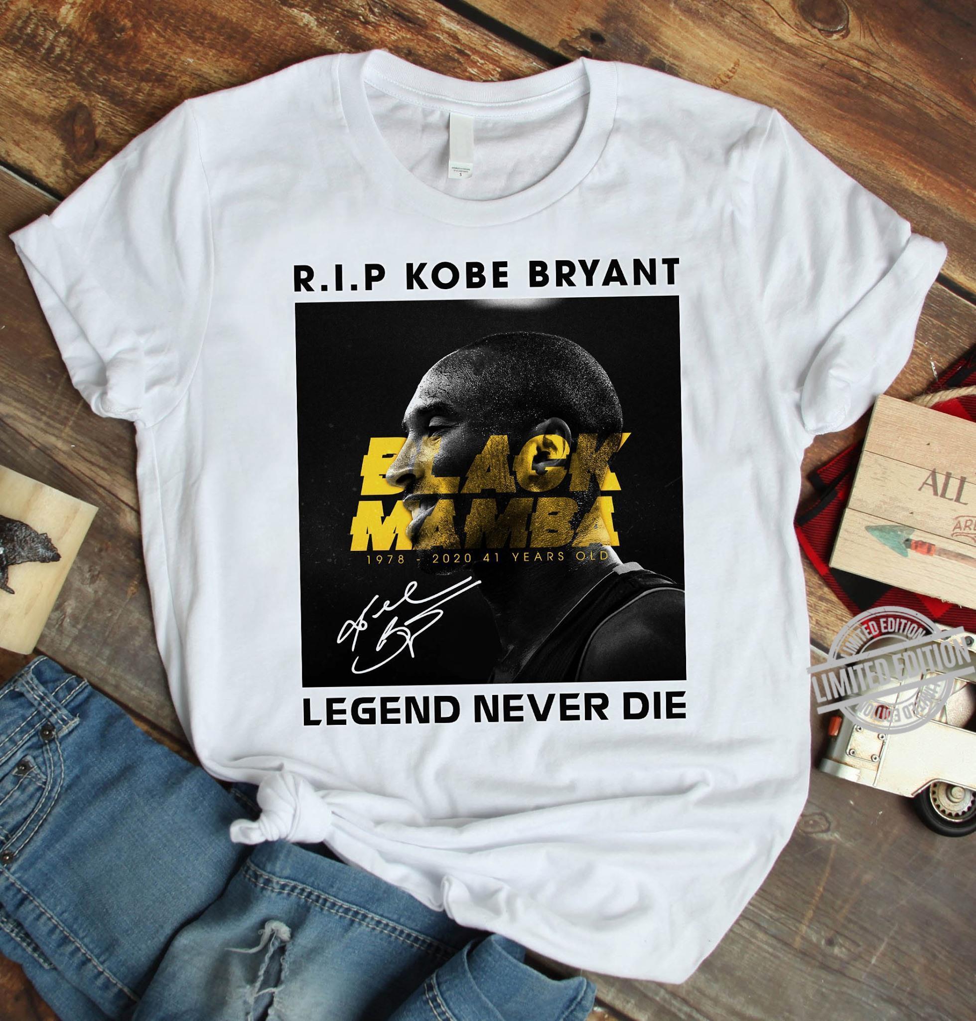 Rip kobe bryant legend never die shirt