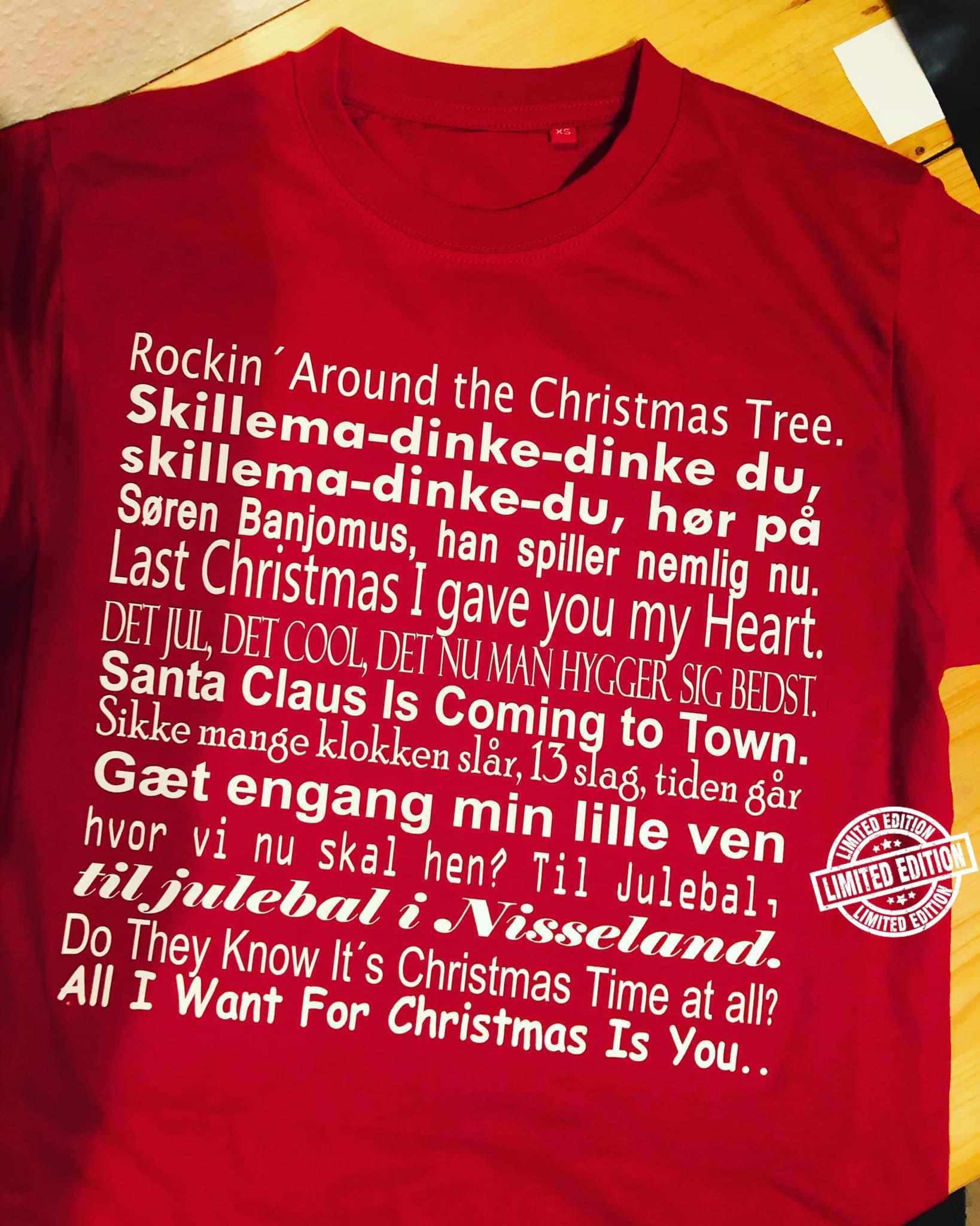 Rockin' around the christmas tree skillema dinke dinke du skillema dinke du shirt