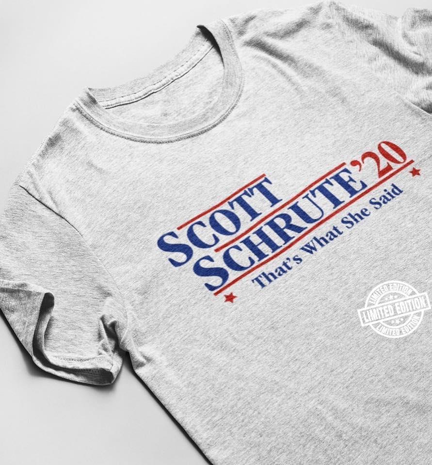 Scott schrute_20 that_s what she said shirt