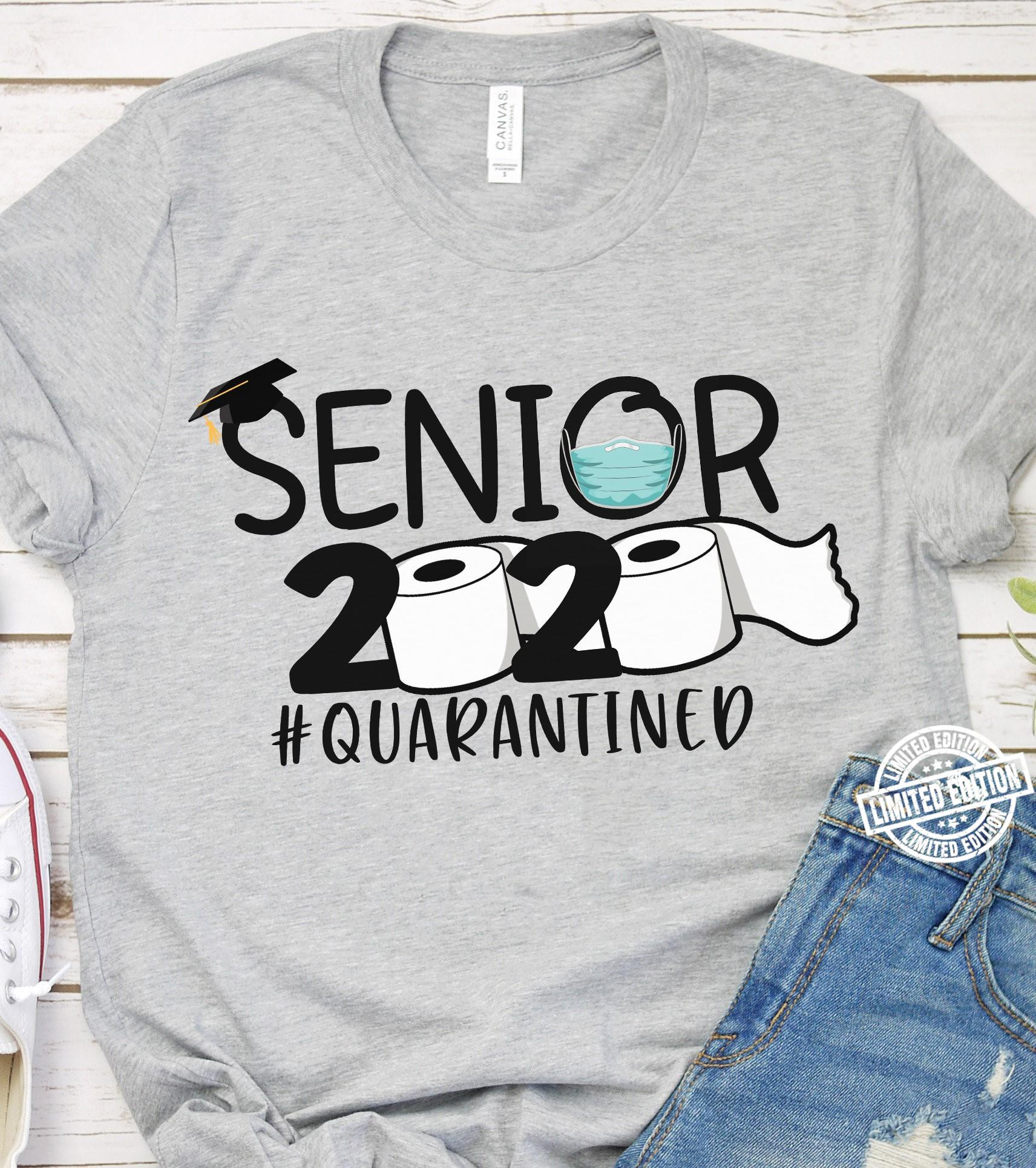 Senior 2020 quarantined t shirt