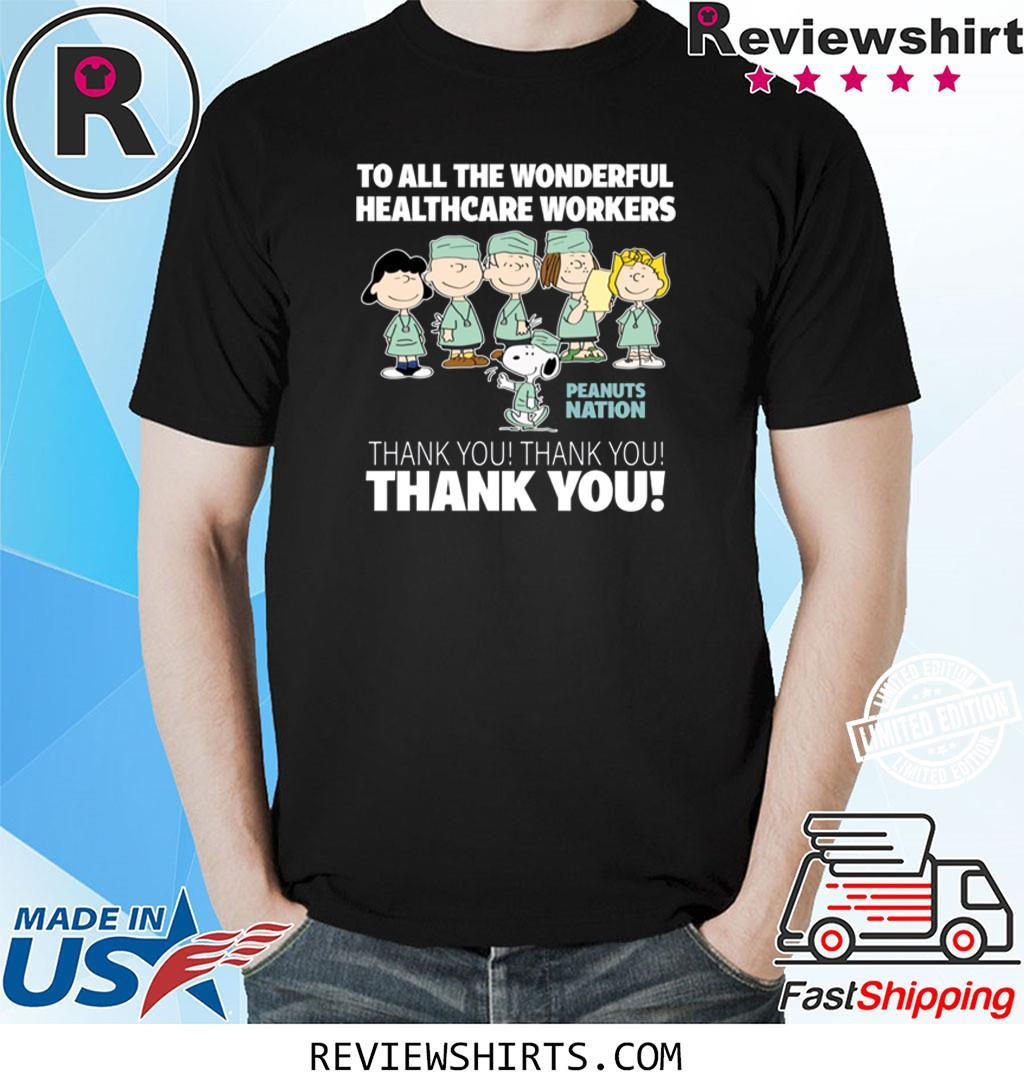Snoopy Thank You To All The Wonderful Healthcare Workers Shirt