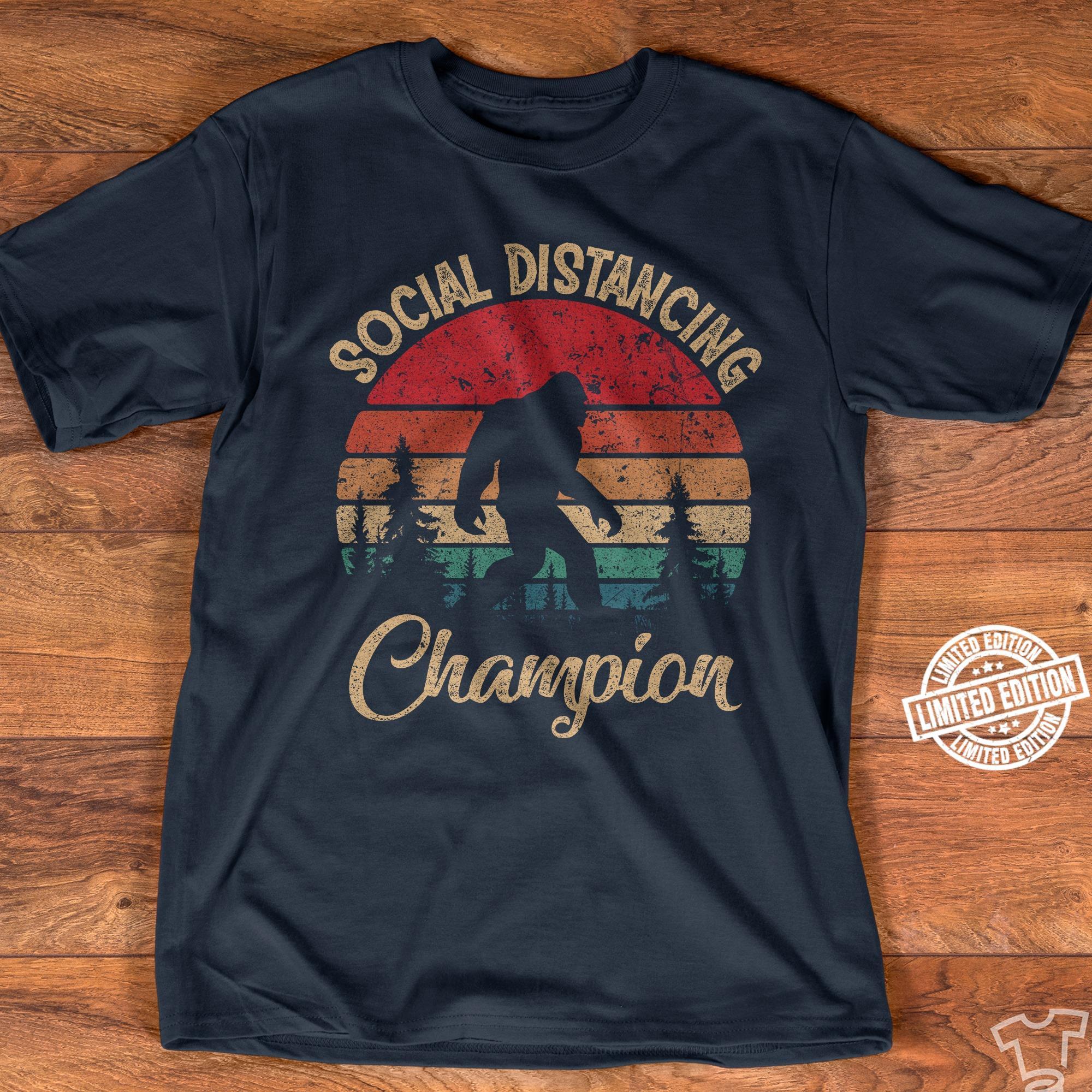 Social disrancing champion shirt