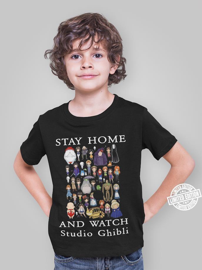 Stay home and watch studio ghibli shirt