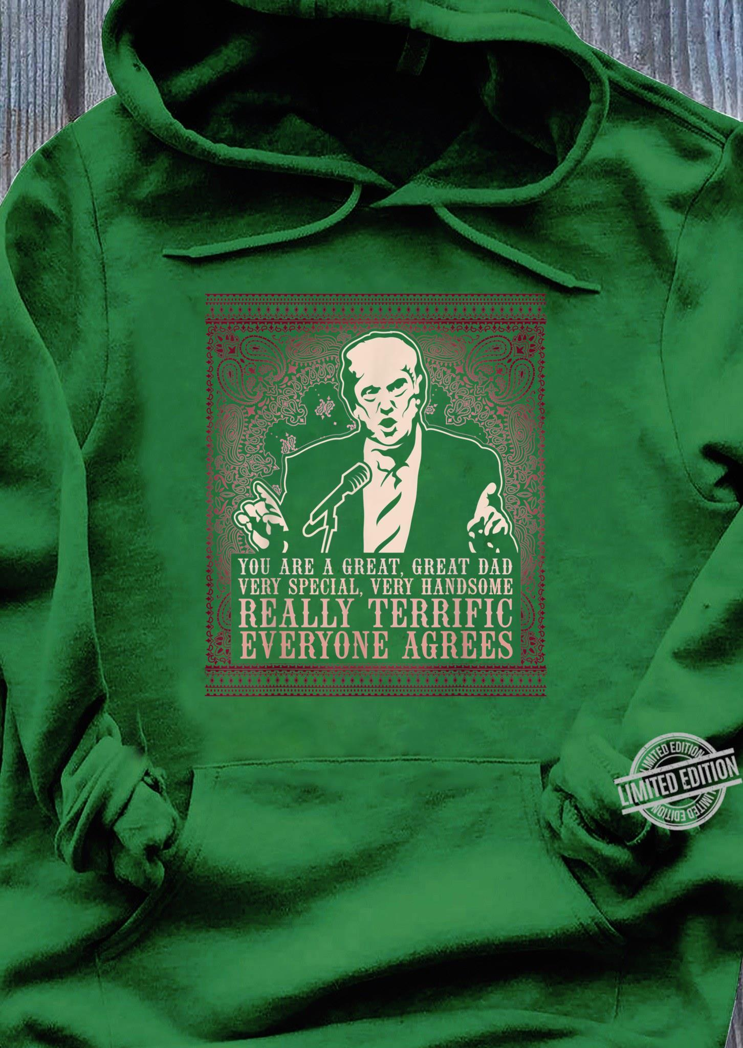 Trump is a Great Dad Paisley Pattern Shirt hoodie