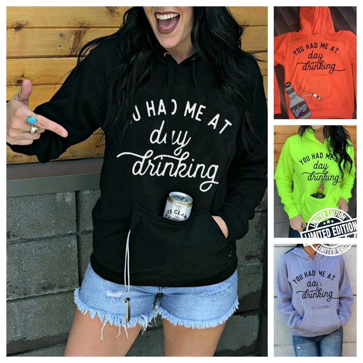You Had Me At Day Drinking Shirt